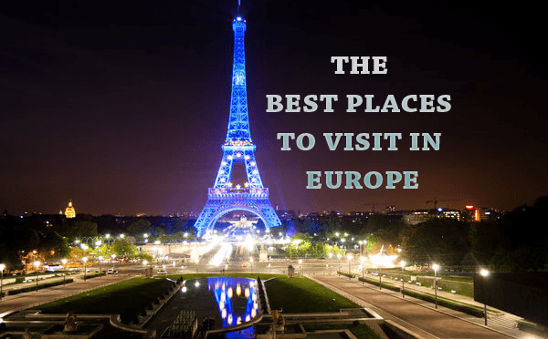 25 Best Places to Visit in Europe