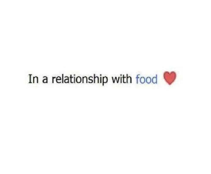 In-A-Relationship-With-Food-Motivational-Love-Quotes