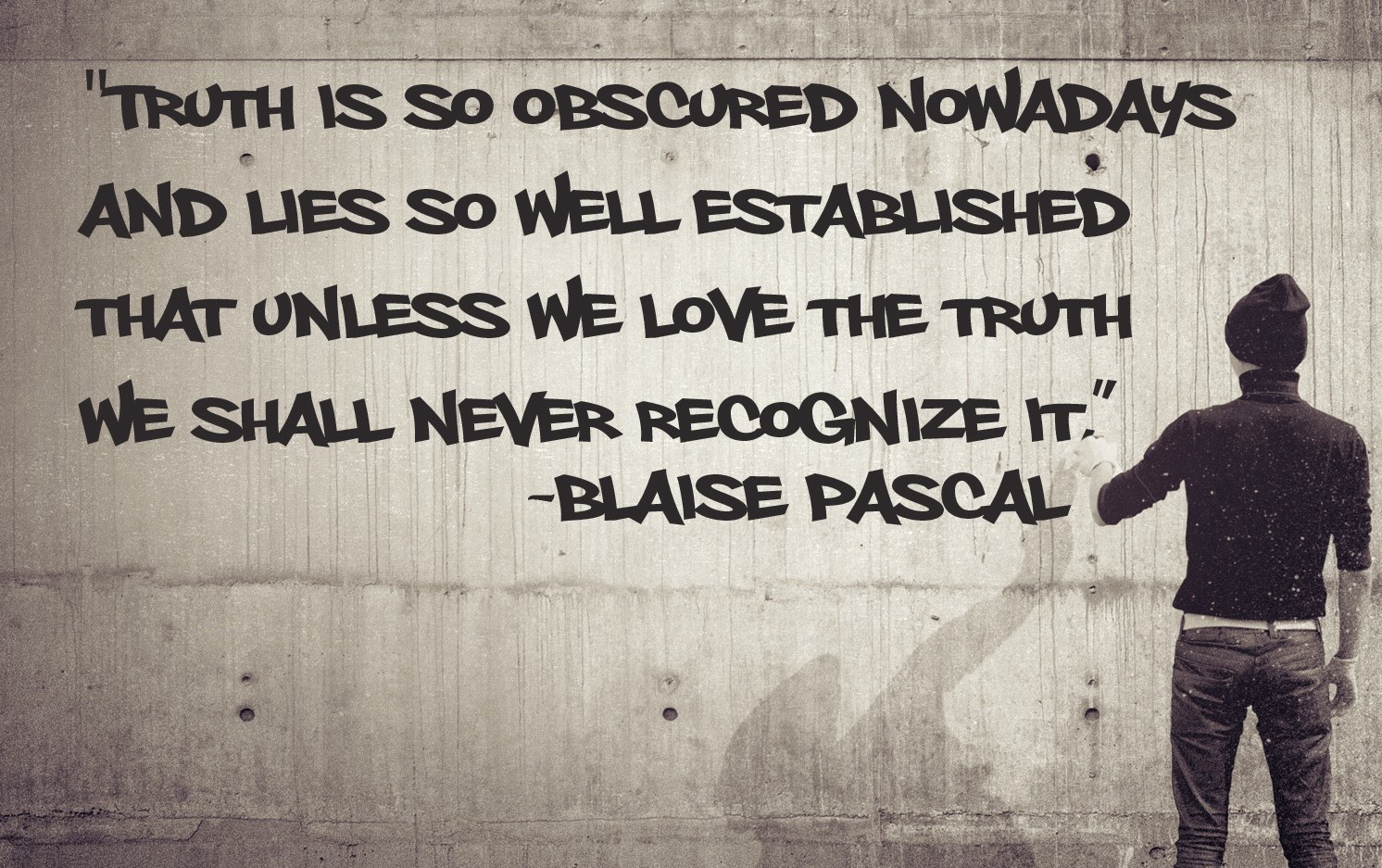 christian-quotes_truth_blaise-pascal-e1382742654465