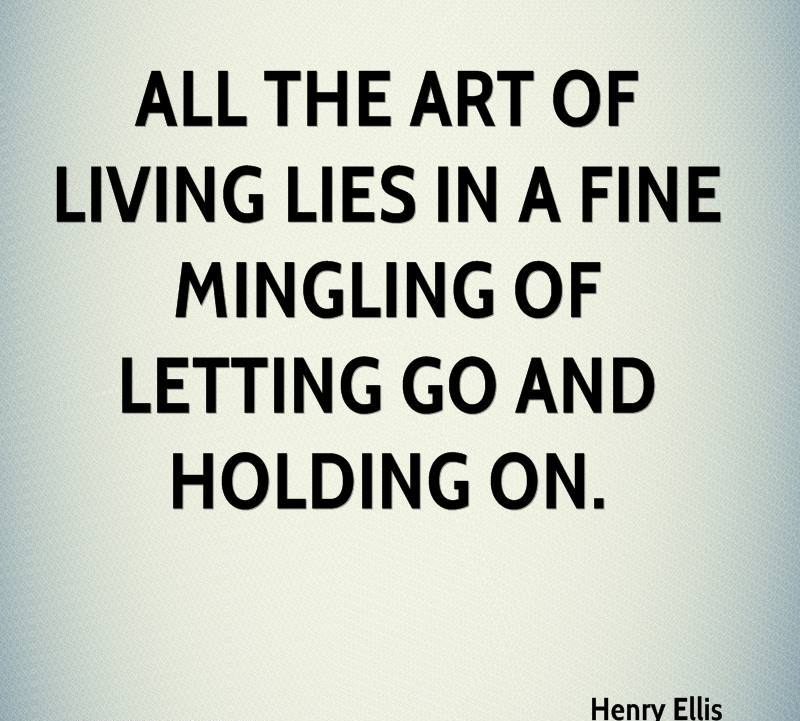 henry-ellis-psychologist-quote-all-the-art-of-living-lies-in-a-fine