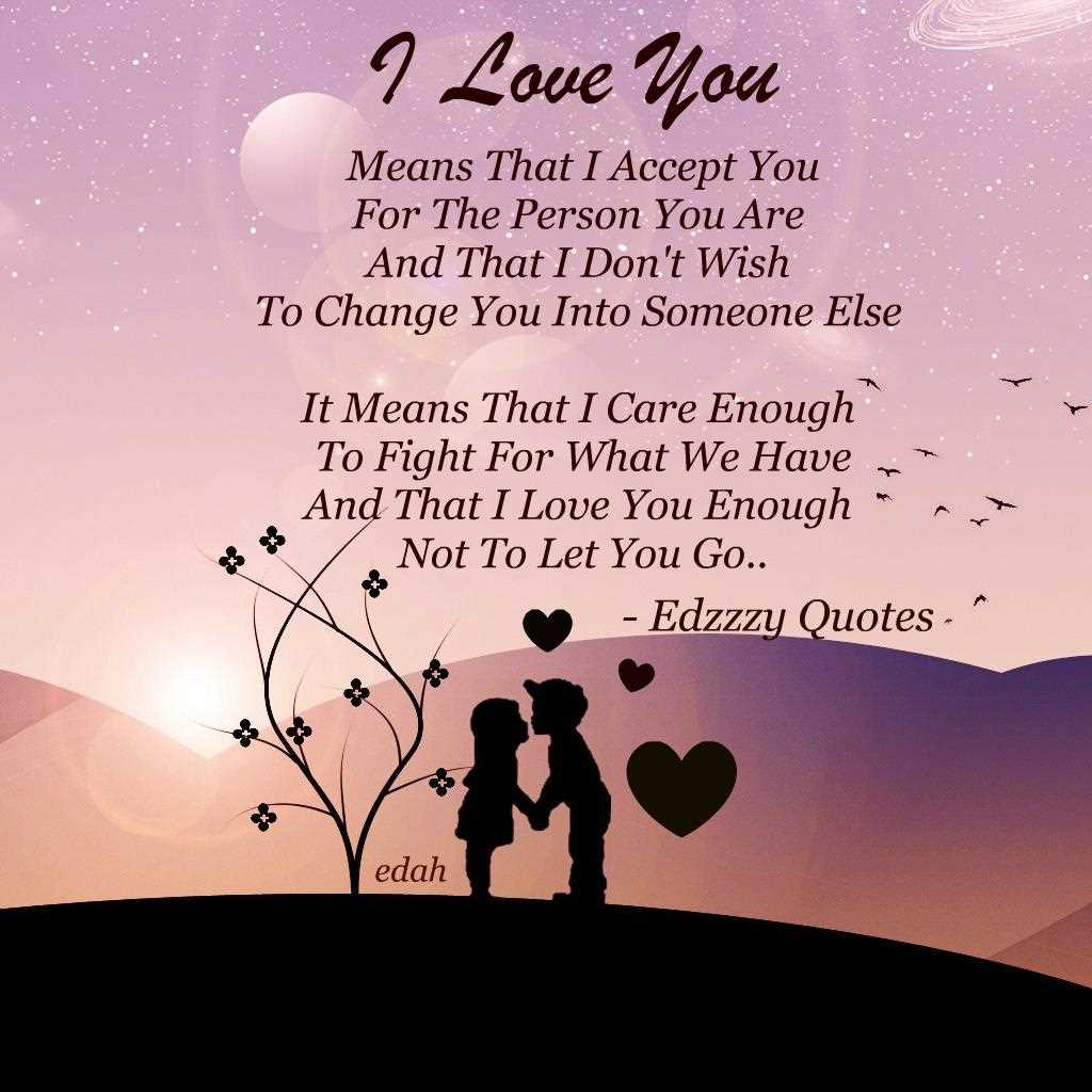 I Love You Quotes Him: 30 Love You Quotes For Your Loved Ones