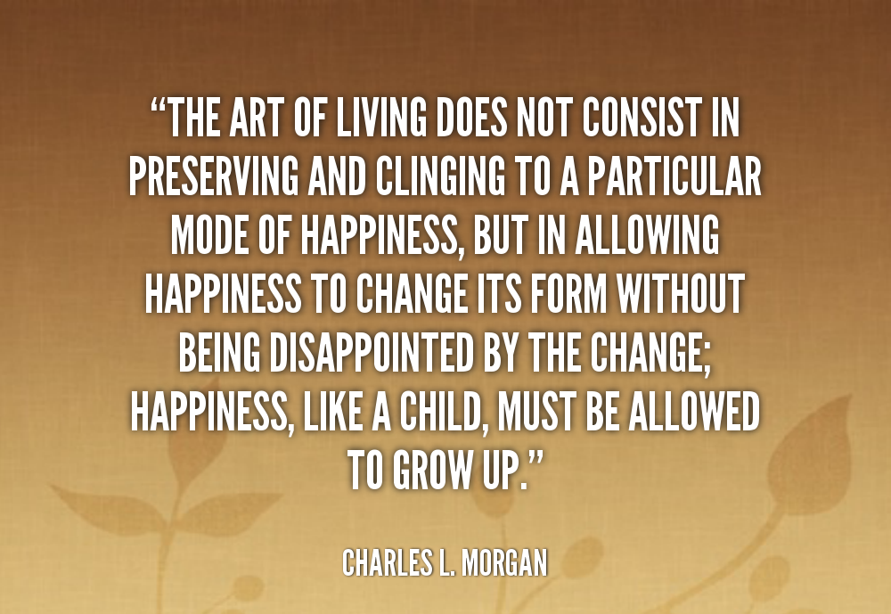 quote-Charles-L.-Morgan-the-art-of-living-does-not-consist-106164