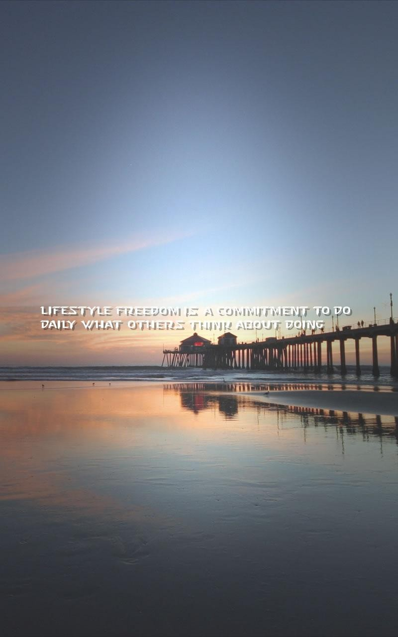 lifestyle commitment quotes wallpapers - lifestyle freedom is a commitment to do daily what others t-f84134
