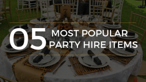 5 Most Popular Party Hire Items for Your Next Big Event